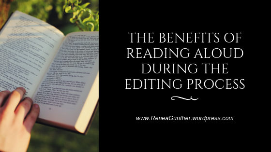 The Benefits of Reading Aloud During the Editing Process