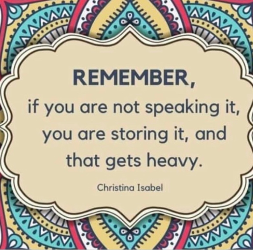 Image text: Remember. If you are not speaking it, you are storing it, and that gets heavy. Christina Isobel.